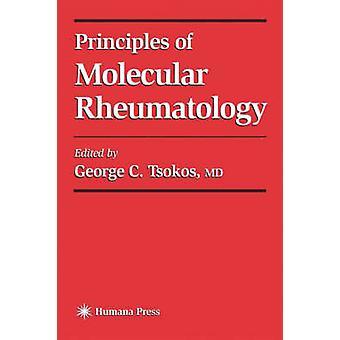 Grundsätze der molekularen Rheumatologie durch neben & George C.