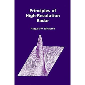 Principles of HighResolution Radar by Rihaczek & August W.