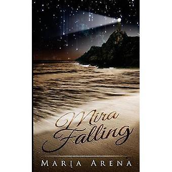Caduta di Arena & Maria mira