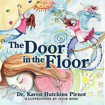 The Door in the Floor by Pirnot & Karen Hutchins
