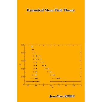 Dynamical Mean Field Theory by ROBIN & JeanMarc