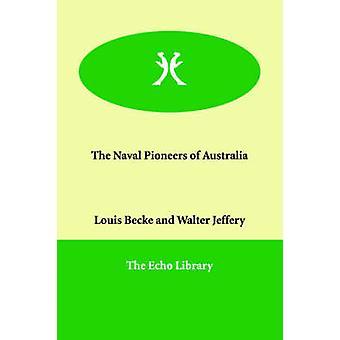 Becke ・ ルイによってオーストラリアの海軍の先駆者