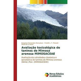 Avaliao toxicolgica de taninos de Mimosa arenosa MIMOSACEAE par Fernandes Gonalves Gregrio