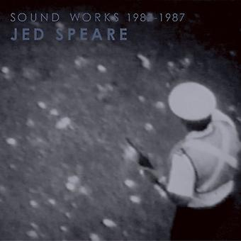 Jed Speare - Jed Speare: Sound Works 1982-1987 [CD] USA import