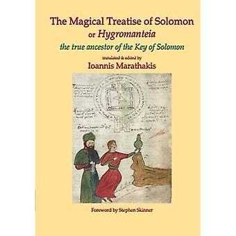Die magische Abhandlung von Solomon oder Hygromanteia: die Vorfahren der Schlüssel von Solomon