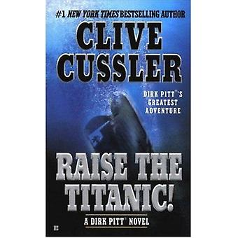 Raise the Titanic! (Dirk Pitt Adventures) Book