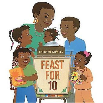 Feast for 10 by Cathy Falwell - 9780544930308 Book