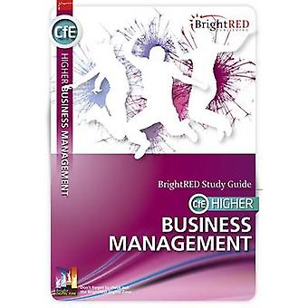 BrightRED Study Guide CfE Higher Business Management by William Reyno