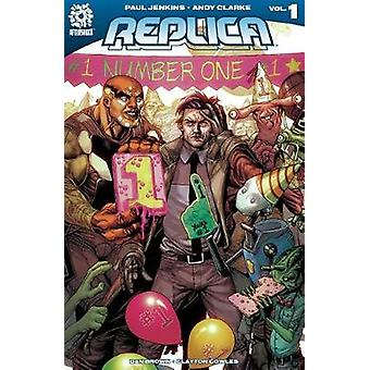 Replica Volume 1 - The Transfer by Paul Jenkins - 9781935002994 Book