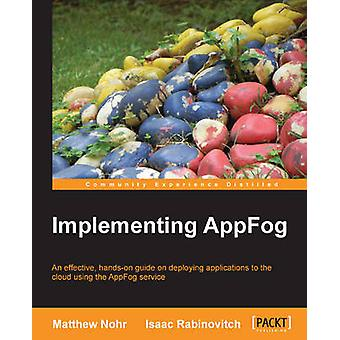 Implementing Appfog by Nohr & Matthew