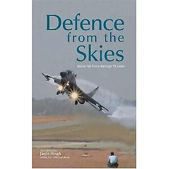 Defence from the Skies: Indian Air Force Through 75 Years