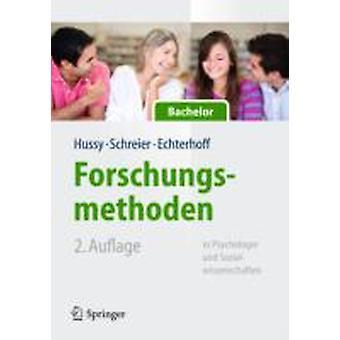 Forschungsmethoden in psychologie und Sozialwissenschaften bont Bachelor door Walter Hussy & Dr. Margrit Schreier & Gerald echterhoff