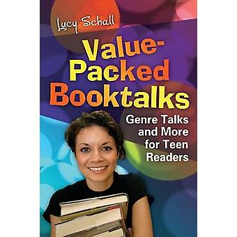Value-packed Booktalks - Genre Talks and More for Teen Readers by Lucy