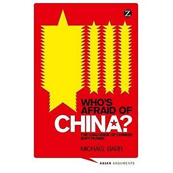 joka pelkää Kiinaa, kirjoittanut tohtori Michael Barr