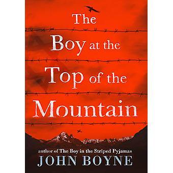 Le garçon au sommet de la montagne de John Boyne