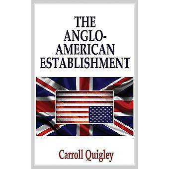 AngloAmerican Establishment by Quigley & Carroll