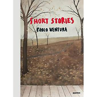 Paolo Ventura - Short Stories by Denise Wolff - 9781597113724 Book