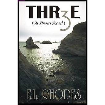 THR3E by Rhodes & E.L.