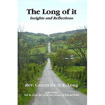 The Long of It by Long & Rev Canon Dr S. E.