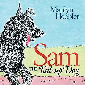 Sam the TailUp Dog by Hoobler & Marilyn E