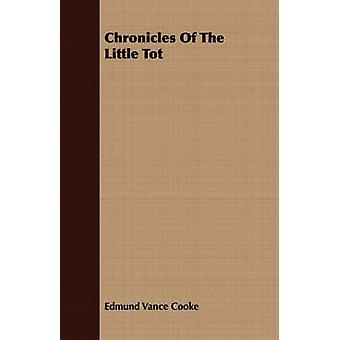 Chronicles of the Little Tot by Cooke & Edmund Vance