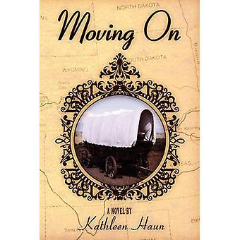 Moving on by Haun & Kathleen