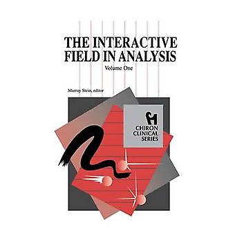 The Interactive Field in Analysis Chiron Clinical Series by Stein & Murray