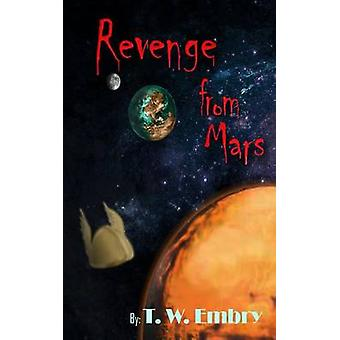 Revenge from Mars by Embry & T.W.
