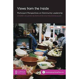 Views from the Inside Participant Perspectives on Community Leadership by Murray & Joy
