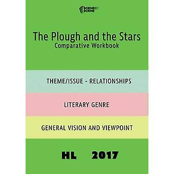 The Plough and the Stars Comparative Workbook HL17 by Farrell & Amy