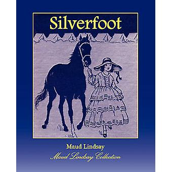 Silverfoot by Lindsay & Maud