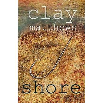 Shore by Matthews & Clay