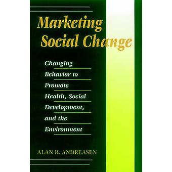 Marketing Social Change by Alan R. Andreasen