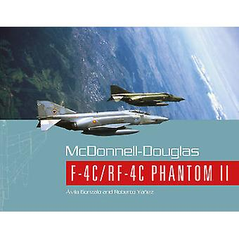 McDonnell - Douglas F - 4c/RF - 4c Phantom II von Avila Gonzalo - Roberto Ya