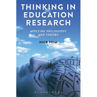 Thinking in Education Research by Nick Peim