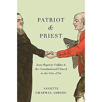 Patriot en Priester - Jean-Baptiste Volfius en de Constitutionele Chur