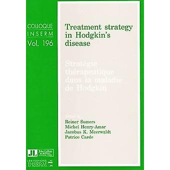 Treatment Strategy in Hodgkin's Disease by Reiner Somers - Michael He