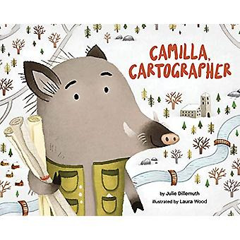 Camilla - Cartographer by Julie Dillemuth - 9781433830334 Book