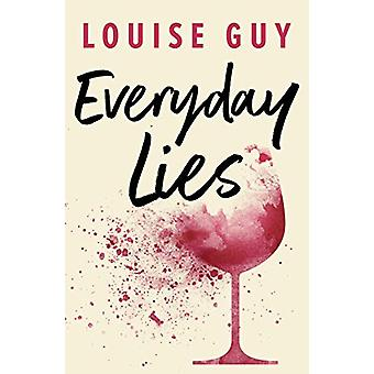 Everyday Lies by Louise Guy - 9781542015950 Book