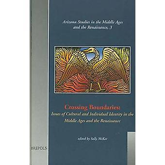 Crossing Boundaries by MCKEE - 9782503508184 Book