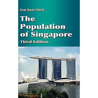 The Population of Singapore (3rd) by Saw Swee-Hock - 9789814380980 Bo