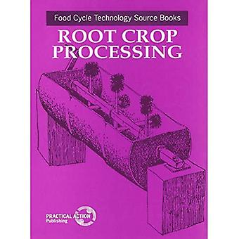 Root Crop Processing: Food Processing Technology Book