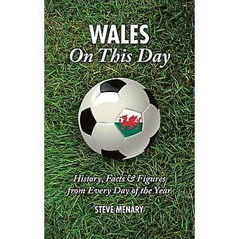 Wales On This Day (Football) - History - Facts & Figures from Every Da