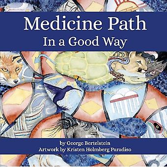 Medicine Path de Bertelstein & George
