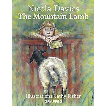 The Mountain Lamb by Nicola Davies - 9781912654109 Book