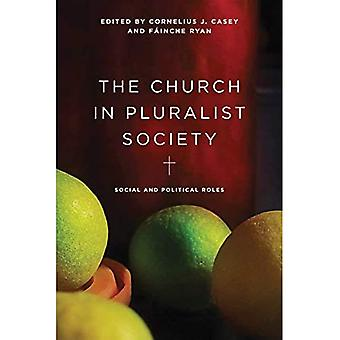 The Church in Pluralist Society: Social and Political Roles