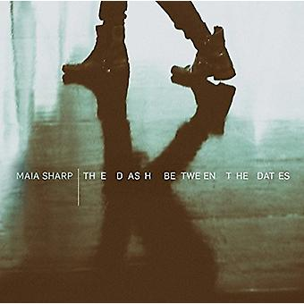 Maia Sharp - The Dash Between the Dates [CD] USA import