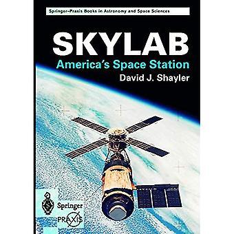 Skylab: America's Space Station (Springer-Praxis Books)