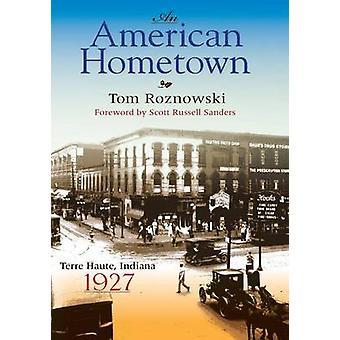Amerikkalainen kotikaupunki - Terre Haute - Indiana - Tom Roznowski - 1927