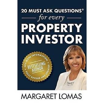20 Must Ask Questions for Every Property Investor - New Edition Fully